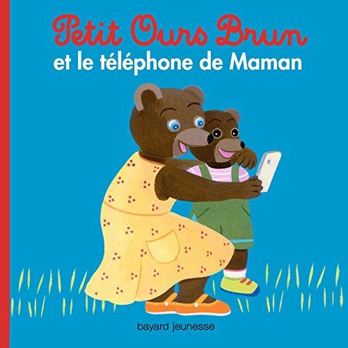 Petit Ours Brun et le téléphone de Maman
