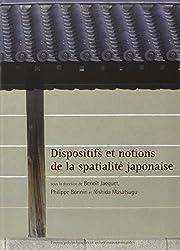 Dispositifs et notions de la spatialité japonaise