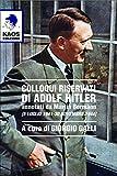 Colloqui riservati di Adolf Hitler annotati da Martin Bormann (5 luglio 1941-30 novembre 1944)