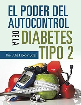 El Poder Del Autocontrol De La Diabetes Tipo 2 eBook: Dra. Julia ...