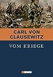 Vom Kriege by Carl von Clausewitz (2011-10-27) - Carl von Clausewitz
