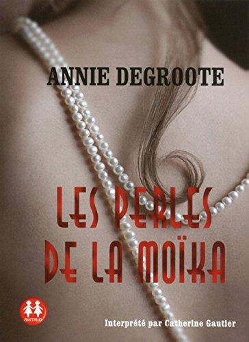 Les perles de la moika