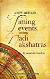 A New Method: Timing Events Using Nadi Nakshatras