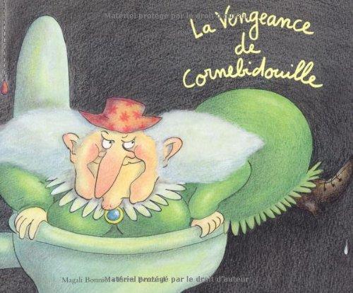 "<a href=""/node/3353"">La vengeance de Cornebidouille</a>"