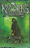 The Ruins of Gorlan : Ranger's Apprentice #1