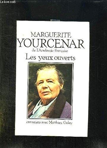 Les Yeux Ouverts - Entretiens Avec Matthieu Galey