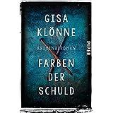 Farben der Schuld: Kriminalroman (Judith-Krieger-Krimis 4)