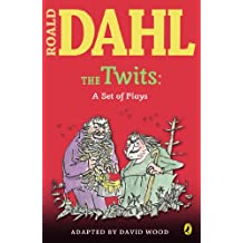 The Twits: A Set of Plays