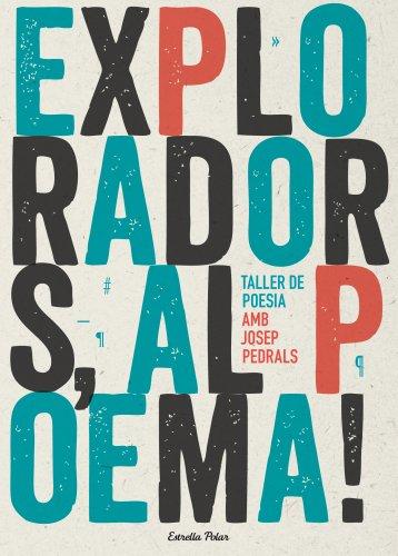 Exploradors, Al Poema! (Lectors avançats) por Josep Pedrals Urdaniz