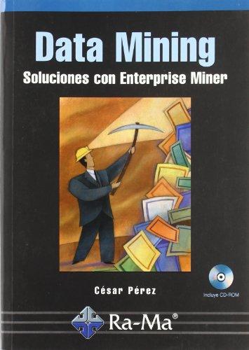 Data Mining. Soluciones con Enterprise Miner.