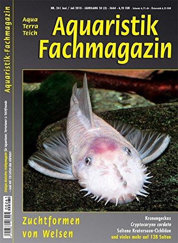 Aquaristik-Fachmagazin, Ausgabe Nr. 261 (Juni/Juli 18), Titelthema: ZUCHTFORMEN VON WELSEN und viele weitere Artikel im einzigen deutschen AquaTerra-Magazin auf 128 Seiten (Richter-magazin)