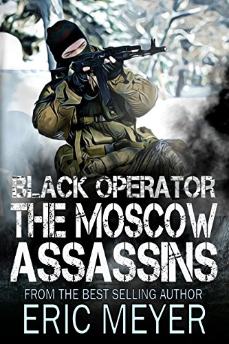 Black Operator: The Moscow Assassins