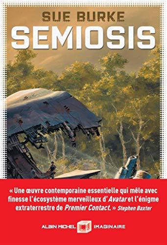 Semiosis : un récit de premier contact : roman / Sue Burke |