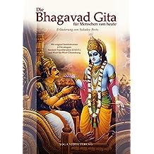 Die Bhagavad Gita für Menschen von heute