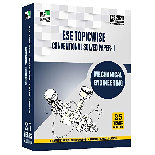 ESE 2020 - Mechanical Engineering ESE Topicwise Conventional Solved Paper 2