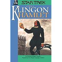 The Klingon Hamlet: All Series (Star Trek: All Series)
