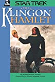 The Klingon Hamlet: All Series) (Star Trek: All Series)