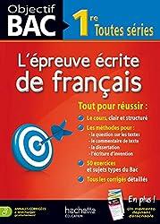 Objectif Bac - l'épreuve écrite de Français 1res