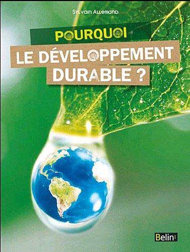 Pourquoi le développement durable ?