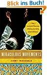 Miraculous Movements