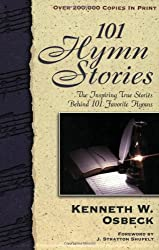 One Hundred and One Hymn Stories