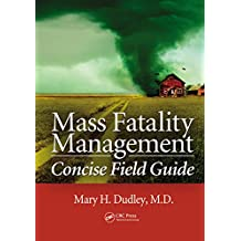 Mass Fatality Management Concise Field Guide (English Edition)