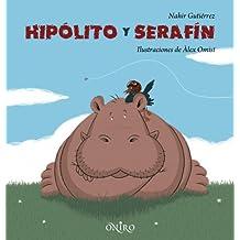 Hipólito y Serafín (Libros Ilustrados)