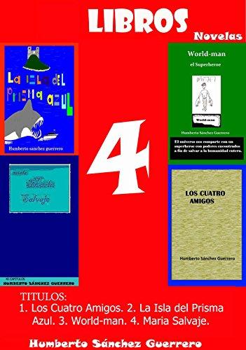 4 Libros en uno por Humberto Sánchez Guerrero
