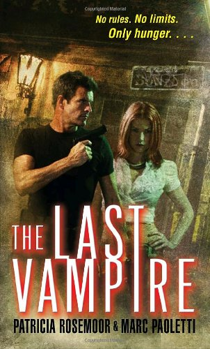 The Last Vampire (Annals of Alchemy and Blood)