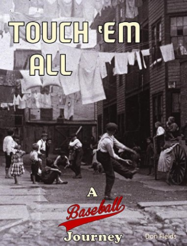 Touch 'em All: A Baseball Journey (English Edition)