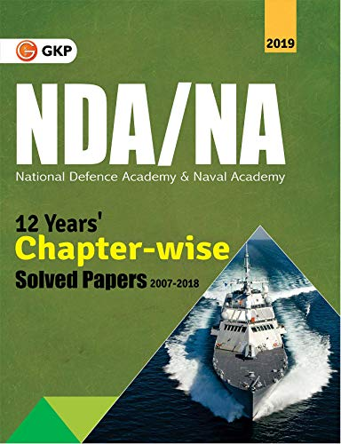 NDA/NA (National Defence Academy/Naval Academy) 2019 - 12 Years Chapter-Wise Solved Papers (2007-2018)