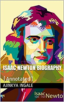 Isaac Newton Biography: (Annotated) Descargar Epub Gratis