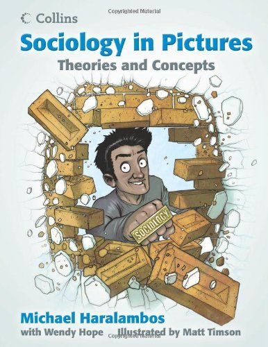 Sociology in Pictures - Theories and Concepts by Michael Haralambos (2-Sep-2013) Paperback
