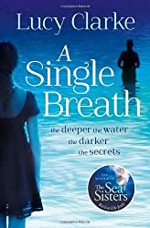 A Single Breath by Clarke, Lucy (2014) Paperback