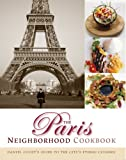 The Paris Neighborhood Cookbook: Danyel Couet