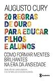 20 Regras de Ouro Para Educar Filhos e Alunos (Em Portuguese do Brasil)
