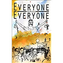Everyone Versus Everyone (English Edition)