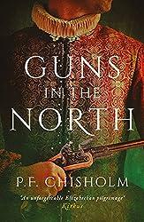 Guns in the North (Sir Robert Carey Mysteries Omnibus Book 1)