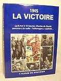 1945 LA VICTOIRE - Le 8 Mai à 15 heures, Charles de Gaulle annonce à la radio: L'Allemagne a capitulé...
