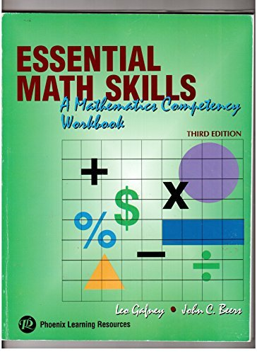 essential-math-skills-a-mathematics-competency-workbook-by-leo-gafney-and-john-c-beers-2000-08-02