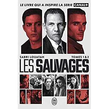 Les Sauvages, Tomes 1 & 2 :