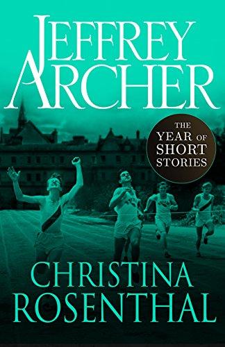 Christina Rosenthal: The Year of Short Stories (English Edition) por Jeffrey Archer