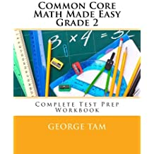Common Core Math Made Easy, Grade 2 by George Tam (2014-06-18)