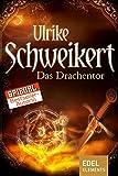 Das Drachentor (Die Drachenkronen-Trilogie 3)