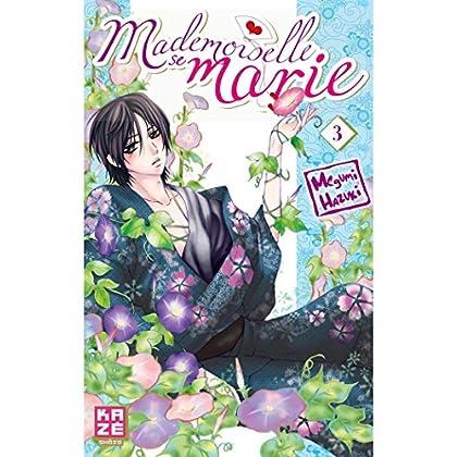 Mademoiselle se marie T03