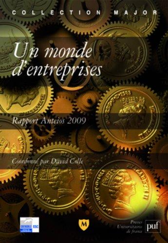 Un monde d'entreprises. Rapport Anteios 2009