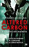 Furies déchaînées: Altered Carbon, T3