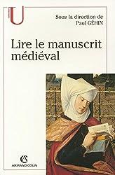 Lire le manuscrit médiéval: Observer et décrire