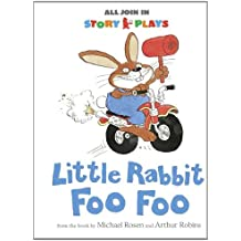 Little Rabbit Foo Foo (All Join In Story Plays)