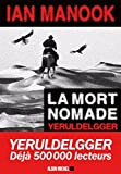 La Mort nomade : roman | Manook, Ian (1949-....)